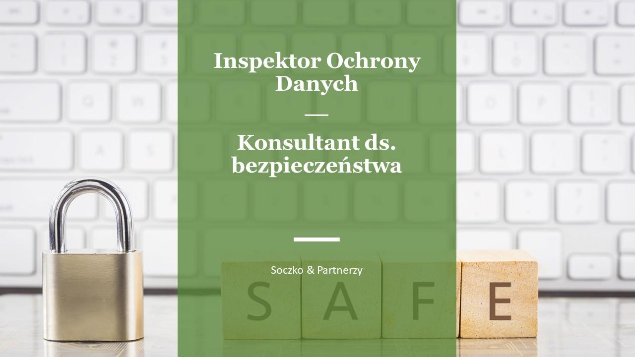 Powiązanie Inspektora Ochrony Danych z obszarem bezpieczeństwa