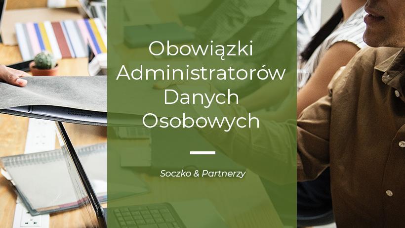 obowiązki Administratorów Danych Osobowych